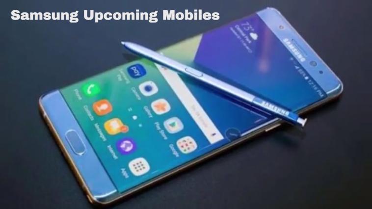 Samsung Upcoming Phones Price & Specs